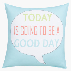 Good Day Digital Printed Filled Cushion - 45x45 cms